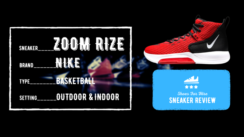 Nike Zoom Rize Review: Breakdown of a Superb Versatile Shoe