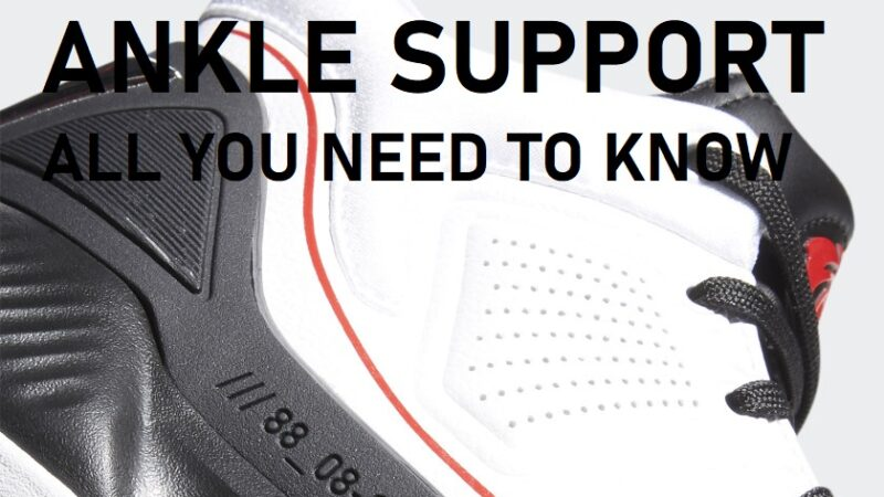 The Best Basketball Shoes With Ankle Support: Ultimate Guide