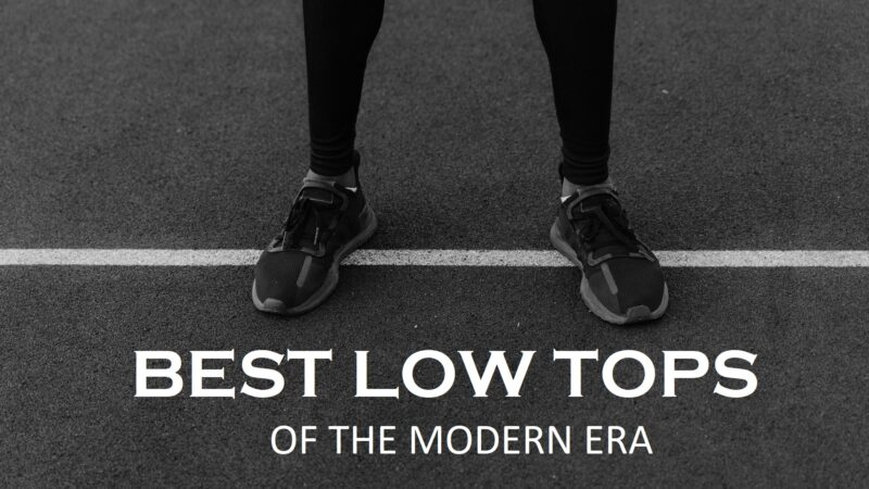 7 Best Low Top Basketball Shoes of the Modern Era: My Picks