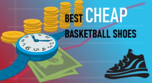 Top Cheap Basketball Shoes