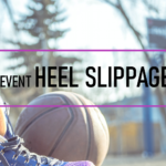How To Prevent Heel Slippage in Basketball Shoes