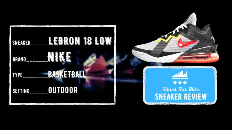 Nike LeBron 18 Low Review: Deep 2-Month OUTDOOR Breakdown