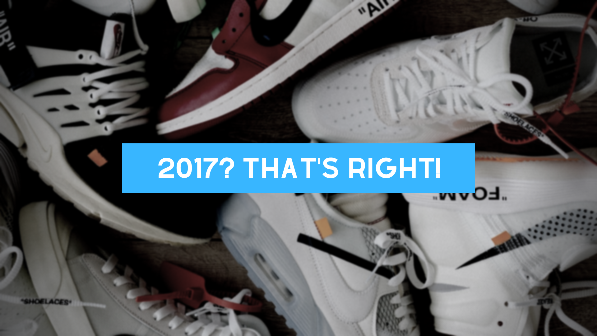 The Best Nike Basketball Shoes of 2017: Why 2017?