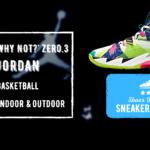 Jordan Why Not Zero 3 Review
